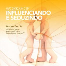 Influenciando e Seduzindo (Workshop)