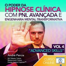 "O Poder da Hipnose Clínica – VOL4 ""Advanced Skills"""