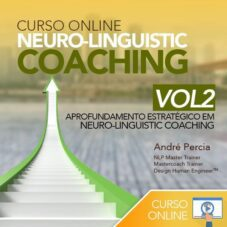 Curso Neuro-Linguistic Coaching Online VOL2