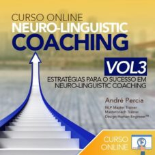 Curso Neuro-Linguistic Coaching Online VOL3