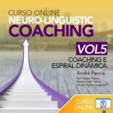 Curso Neuro-Linguistic Coaching Online VOL5