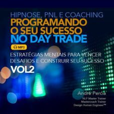 Programando o Seu Sucesso no Day Trade – VOL2